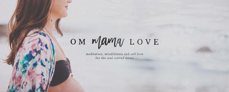 Om Mama Love